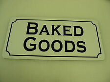BAKED GOODS Vintage Style Metal Tin Sign 4 Candy Shop General Store Bakery
