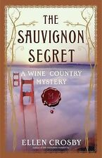 The Sauvignon Secret: A Wine Country Mystery Wine Country Mysteries Hardcover -