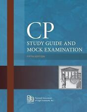 CP Study Guide and Mock Examination by National Association of Legal...