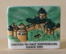Fève pub perso - Coop d' Alsace 2005 - Château du Haut Koenigsbourg
