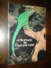 L'ELEVAGE DE L'IGUANE VERT - Philippe Gérard 1998