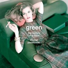 Green : The History of a Color by Michel Pastoureau (2014, Hardcover)