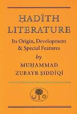 Hadith Literature: Its Origin, Development & Special Features (Islamic Texts Soc