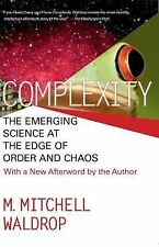 Complicity the Emerging Science at the Edge of Order and Chaos by Mitchell Waldr