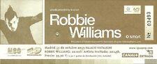 RARE / TICKET DE CONCERT - ROBBIE WILLIAMS : LIVE A MADRID ( ESPAGNE ) 2003