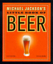Very Good, Michael Jackson's Little Book of Beer (Miniature Editions), Jackson,