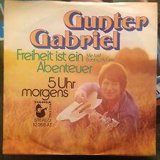 7'Gunter Gabriel  Freiheit ist ein Abenteuer(ME AND BOBBY McGEE)/5 Uhr morgens