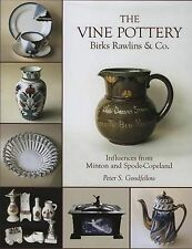 The Vine Pottery: Birks Rawlins & Co. Goodfellow, Peter Very Good Book