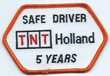 TNT Holland safe. driver patch 5 years 2-1/2 X 2-1/2  x 4