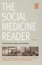 The Social Medicine Reader, Second Edition: Vol. 3: Health Policy, Markets, and