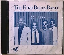 The Ford Blues Band CD NICE Mojo Boogie Down in Mississippi Cadillac Walk OneWay