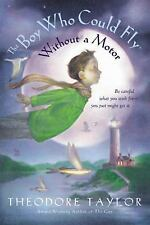The Boy Who Could Fly Without a Motor, Theodore Taylor, 0152047670, Book, Accept