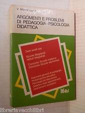 ARGOMENTI E PROBLEMI DI PEDAGOGIA PSICOLOGIA DIDATTICA V Montemagno Capitol 1986