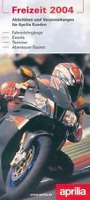 Aprilia Freizeit Prospekt 2004 Racing Events Training Broschüre brochure Katalog