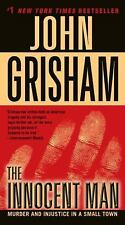 The Innocent Man: Murder and Injustice in a Small Town, Grisham, John, Acceptabl