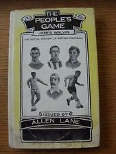 c1975 Book:  The Peoples Game By James Walvin, The Social History Of British Foo