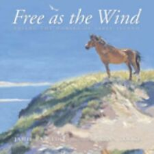 Free as the Wind