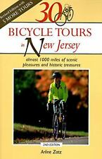 30 Bicycle Tours in New Jersey: Almost 1,000 Miles of Scenic Pleasures and Histo