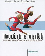 Introduction to the Human Body by Gerard J. Tortora and Bryan H. Derrickson...