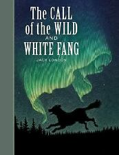 Sterling Unabridged Classics: The Call of the Wild and White Fang by Jack...