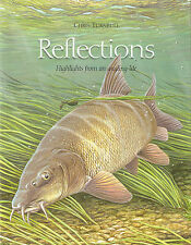 TURNBULL FISHING BOOK REFLECTIONS - HIGHLIGHTS FROM AN ANGLING LIFE CARP bargain