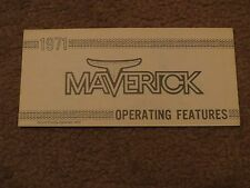 NOS 1971 FORD MAVERICK / GRABBER OWNERS MANUAL OPERATING FEATURES PAMPHLET NOS