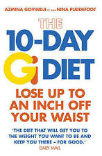 The 10-day Gi Diet: Lose Up to an Inch Off Your Waist by Azmina Govindji, Nina P