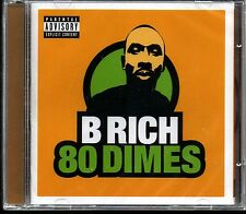 B Rich  - 80 Dimes WARNER MUSIC KOREA 2002  CD Sealed $2.99 Ship