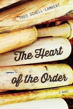 The Heart of the Order by Theo Schell-Lambert (2015, Paperback)