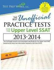 The Best Unofficial Practice Tests for the Upper Level SSAT by Test Prep...