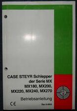 Case Steyr Traktor MX180 , MX200 , MX220 , MX240 , MX270 Betriebsanleitung