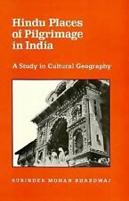 Hindu Places of Pilgrimage in India: A Study in Cultural Geography (Center for S