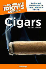 The Complete Idiot's Guide to Cigars: Buying and Smoking Tips to Know Before...