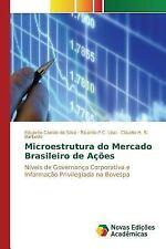Microestrutura Do Mercado Brasileiro de Acoes by Barbedo Claudio H S, Leal...