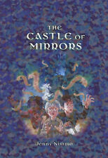 The Castle of Mirrors by Jenny Nimmo (Hardback, 2005)
