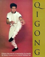 Qigong : Chinese Movement and Meditation for Health by Michael Tse and Danny Con