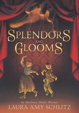 Splendors and Glooms (Booklist Editor's Choice. Books for Youth (Awards)), Schli