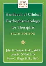 The Handbook of Clinical Psychopharmacology for Therapists by Mary C. Talaga, Jo