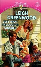 Leigh Greenwood - Just What the Doctor Ordered - Paperback