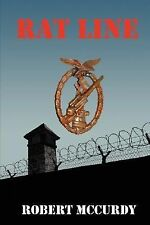 Rat Line by Robert McCurdy (2007, Paperback)
