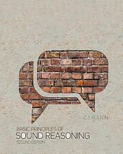 Basic Principles of Sound Reasoning, BOLTON  CYNTHIA, Good Condition, Book