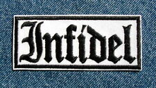 INFIDEL MOTORCYCLE BIKER PATCH by DIXIEFARMER  Black Old English on White