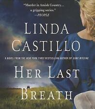 Her Last Breath by Linda Castillo (2013, Unabridged) 8 CDs