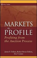 Wiley Trading: Markets in Profile : Profiting from the Auction Process 278 by...