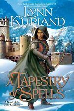 A Tapestry Of Spells by Lynn Kurland SC new