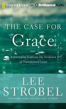 The Case for Grace: A Journalist Explores the Evidence of Transformed Lives, Str