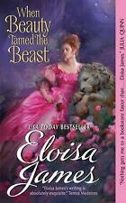 When Beauty Tamed the Beast, Eloisa James, 9780062021274, Book, Very Good