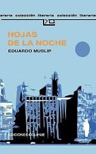 Hojas de la Noche by Eduardo Muslip (1997, Paperback)