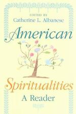 American Spiritualities: A Reader-ExLibrary
