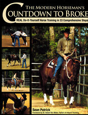 The Modern Horseman's Countdown to Broke; Real Do-It-Yourself w/ Sean Patrick!